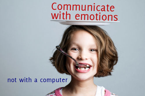 Communicate with emotions